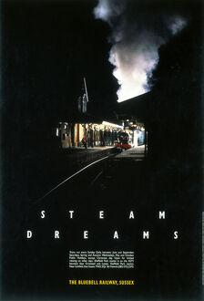Bluebell Railway poster. Steam Dreams, 1990.